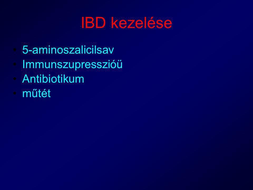 IBD kezelése 5-aminoszalicilsav Immunszupresszióü Antibiotikum műtét