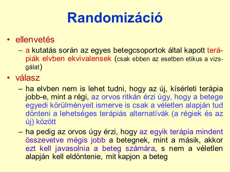 Randomizáció ellenvetés válasz
