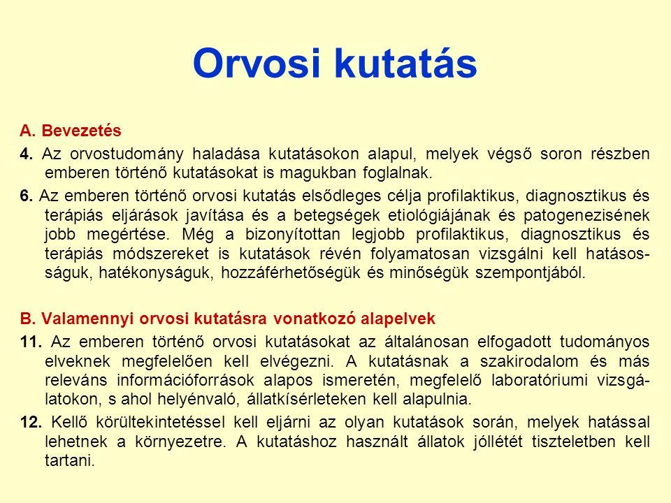 Orvosi kutatás A. Bevezetés