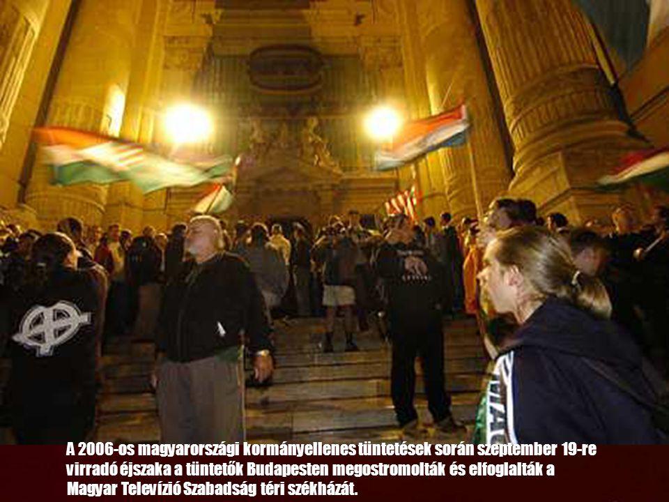 A 2006-os magyarországi kormányellenes tüntetések során szeptember 19-re virradó éjszaka a tüntetők Budapesten megostromolták és elfoglalták a
