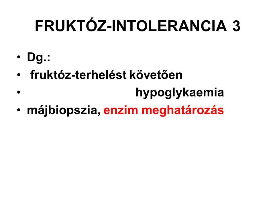 FRUKTÓZ-INTOLERANCIA 3