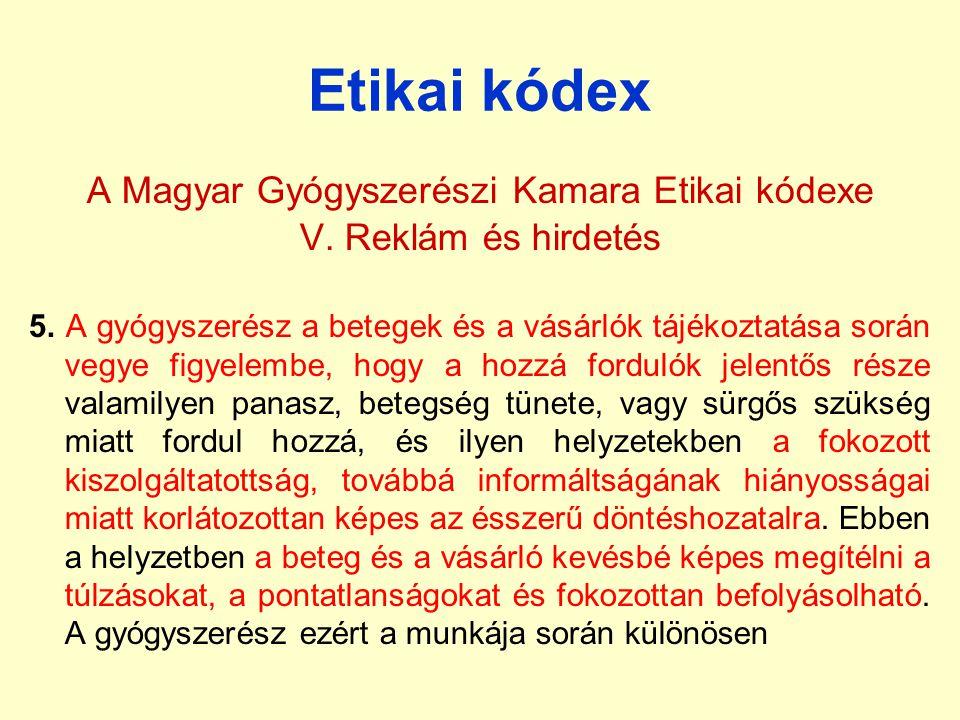 A Magyar Gyógyszerészi Kamara Etikai kódexe