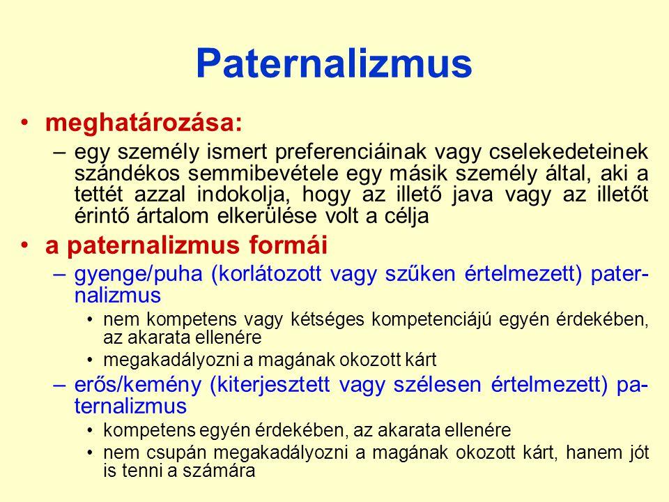 Paternalizmus meghatározása: a paternalizmus formái