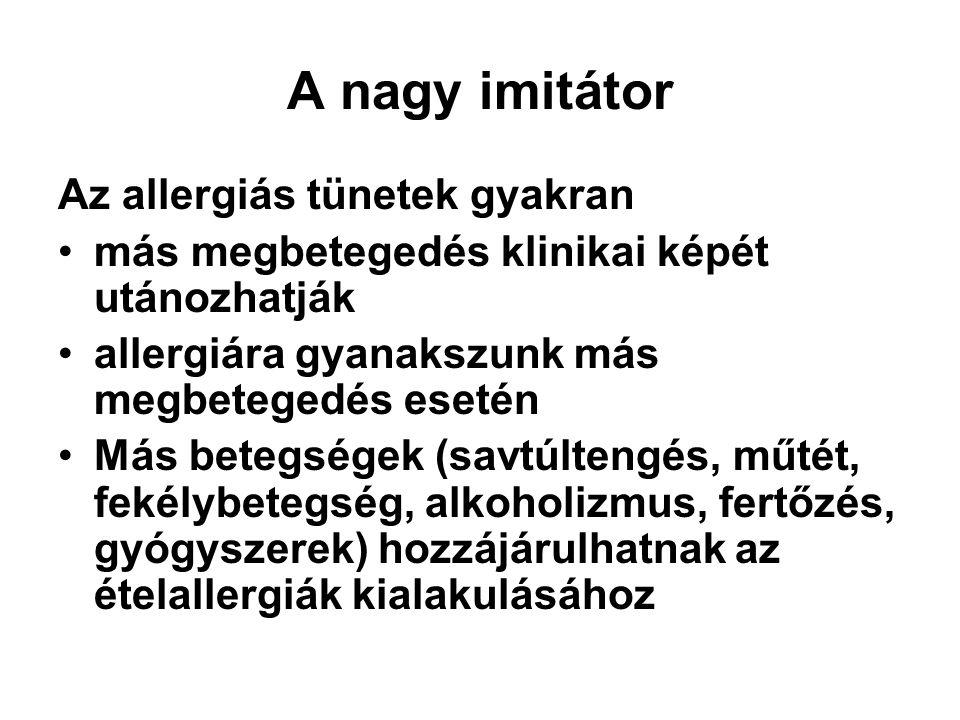 A nagy imitátor Az allergiás tünetek gyakran
