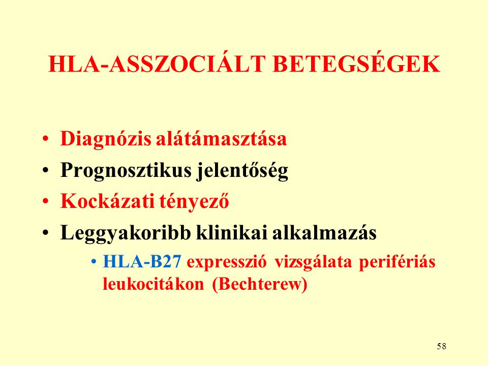 HLA-ASSZOCIÁLT BETEGSÉGEK