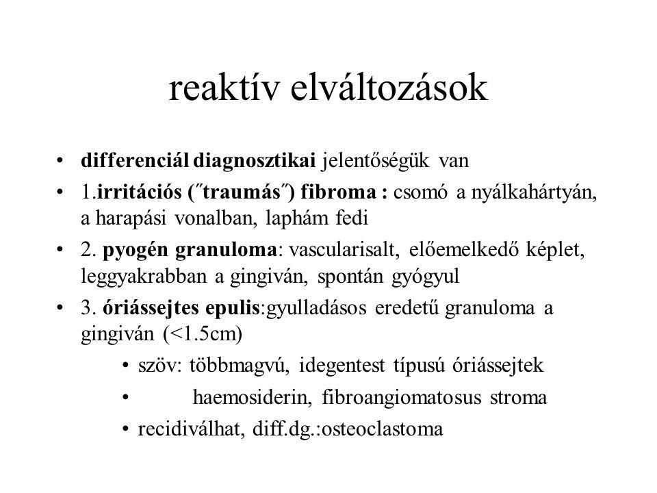reaktív elváltozások differenciál diagnosztikai jelentőségük van