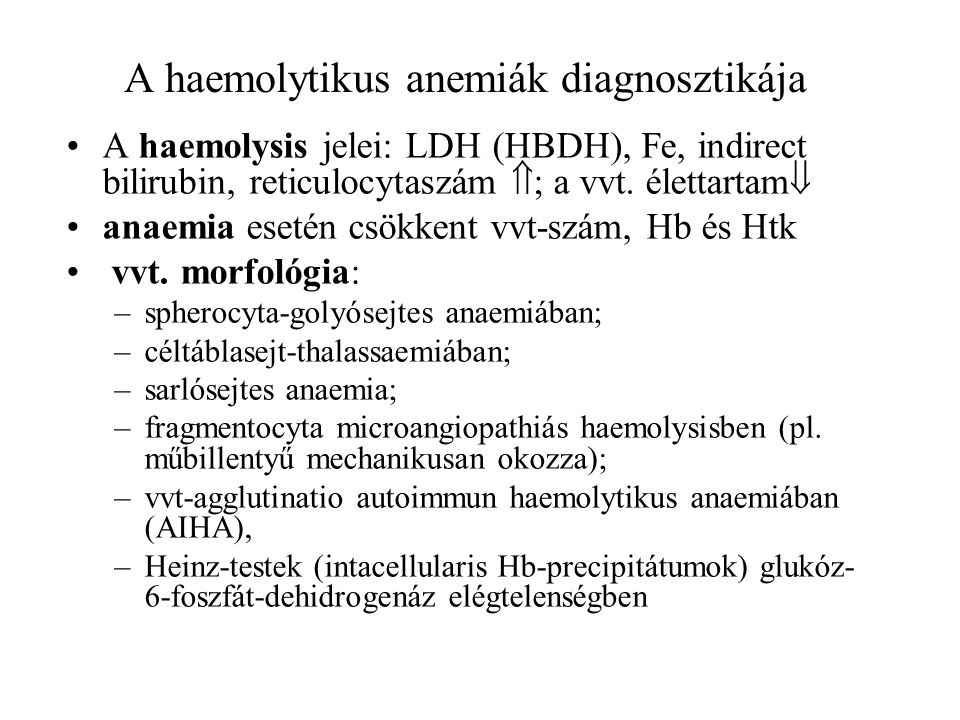 A haemolytikus anemiák diagnosztikája