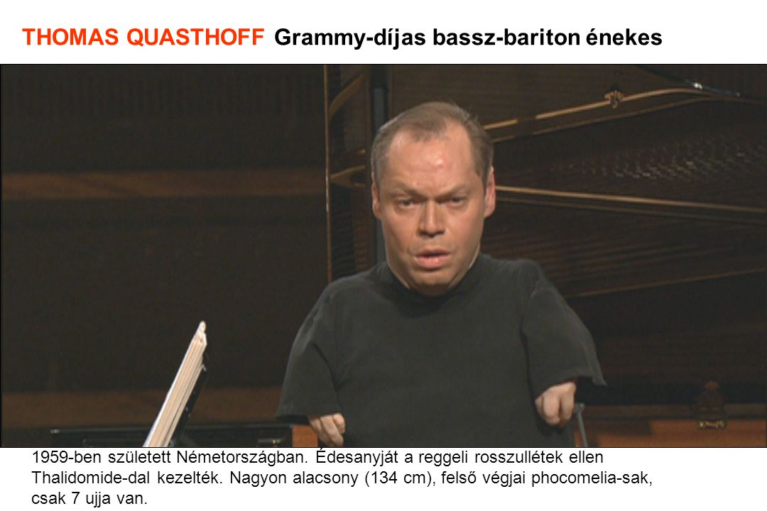 THOMAS QUASTHOFF Grammy-díjas bassz-bariton énekes