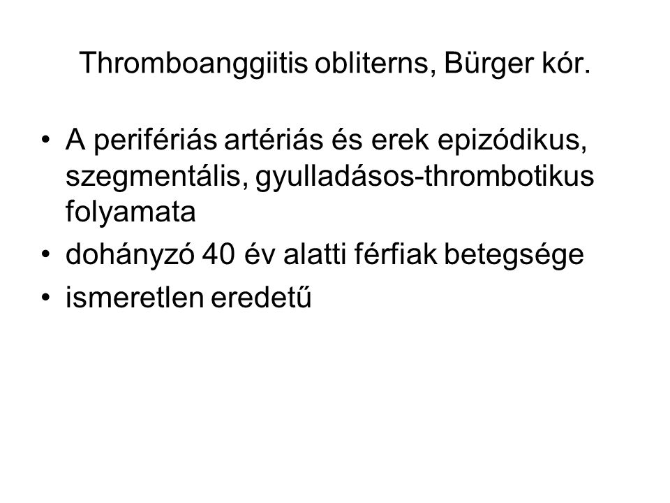Thromboanggiitis obliterns, Bürger kór.