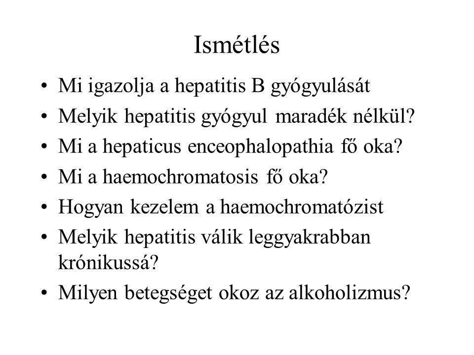 Ismétlés Mi igazolja a hepatitis B gyógyulását