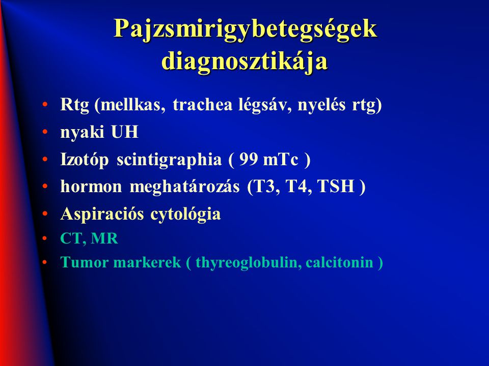 Pajzsmirigybetegségek diagnosztikája