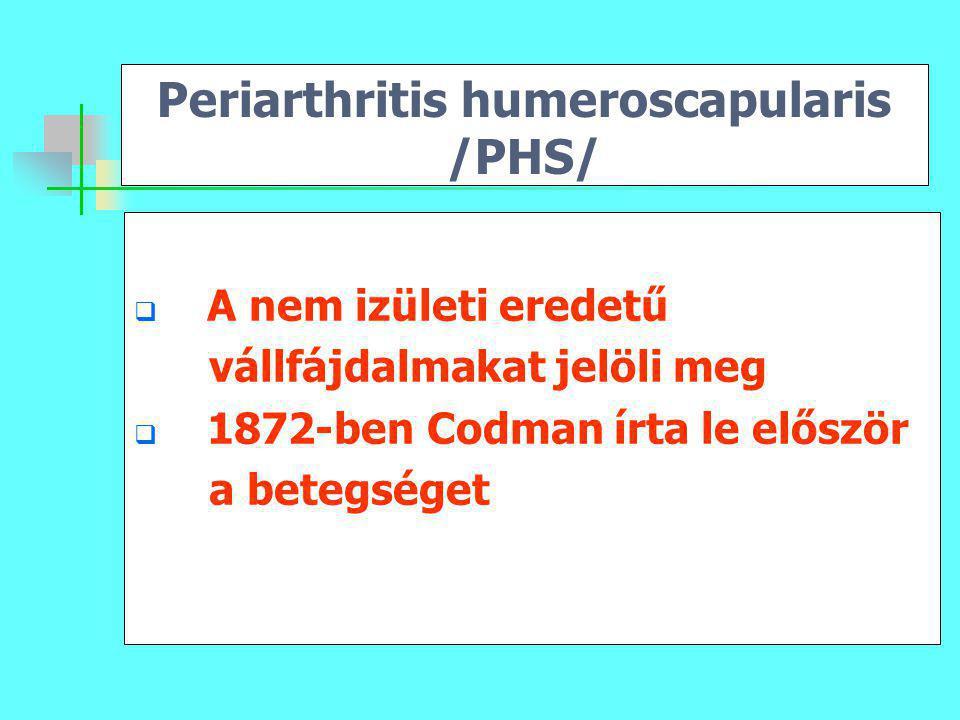 Periarthritis humeroscapularis /PHS/