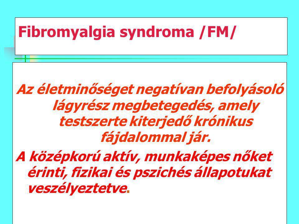 Fibromyalgia syndroma /FM/