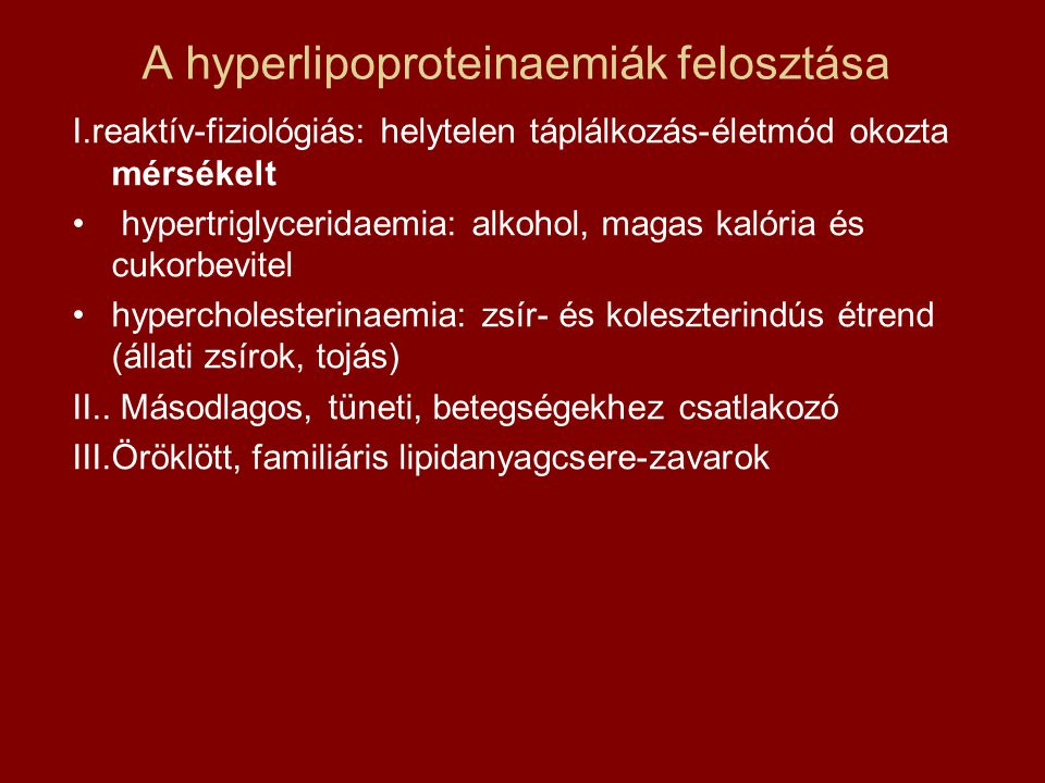 A hyperlipoproteinaemiák felosztása