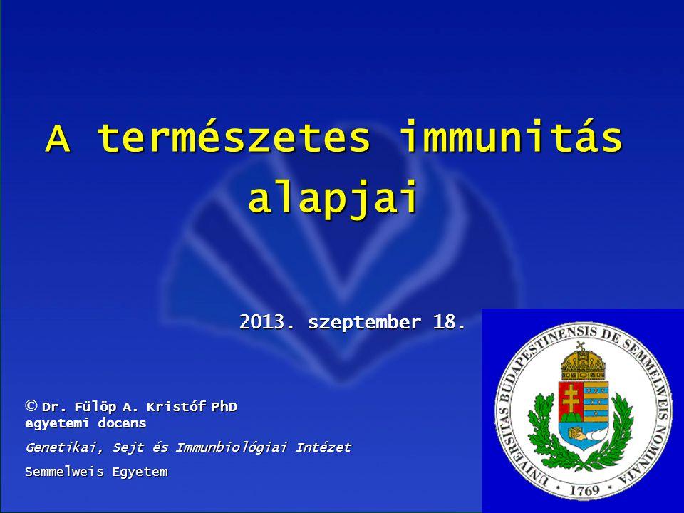 A természetes immunitás alapjai