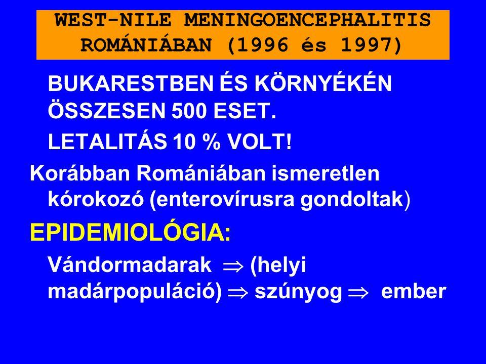 WEST-NILE MENINGOENCEPHALITIS ROMÁNIÁBAN (1996 és 1997)