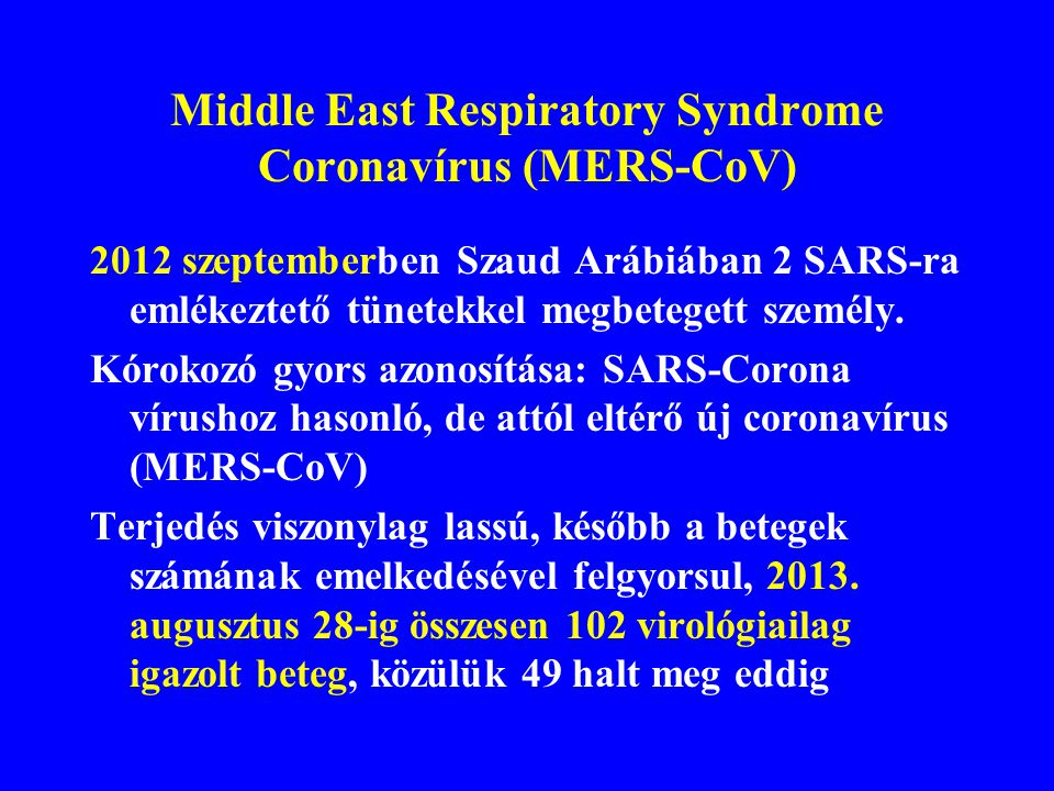 Middle East Respiratory Syndrome Coronavírus (MERS-CoV)