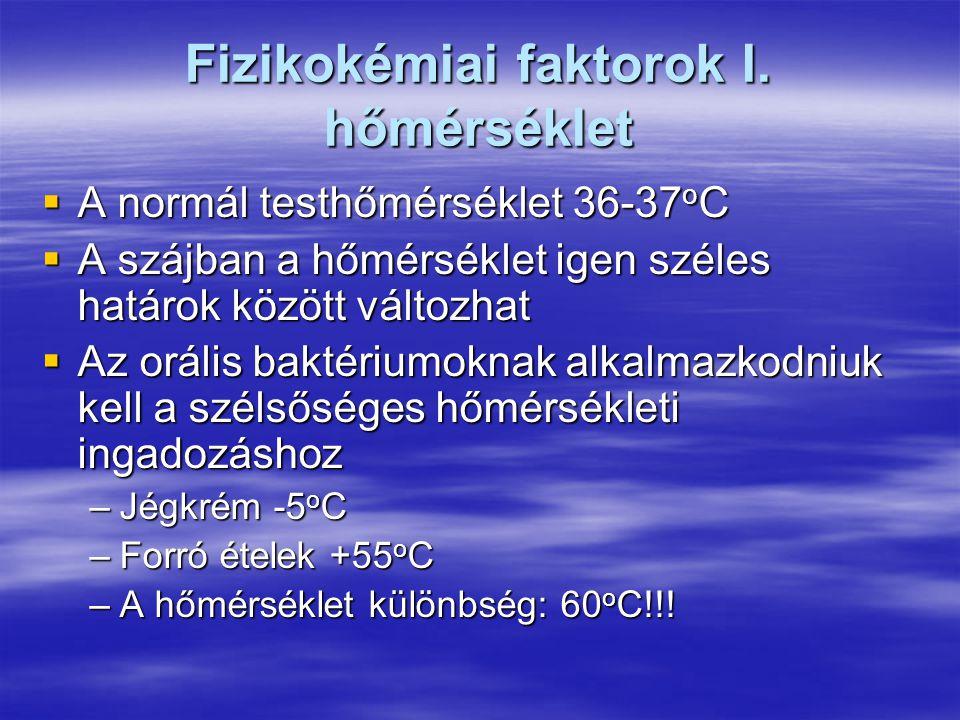 Fizikokémiai faktorok I. hőmérséklet