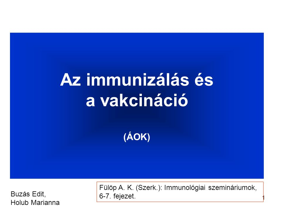 Az immunizálás és a vakcináció (ÁOK)