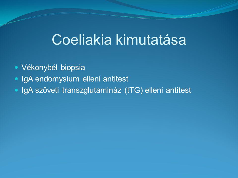 Coeliakia kimutatása Vékonybél biopsia IgA endomysium elleni antitest