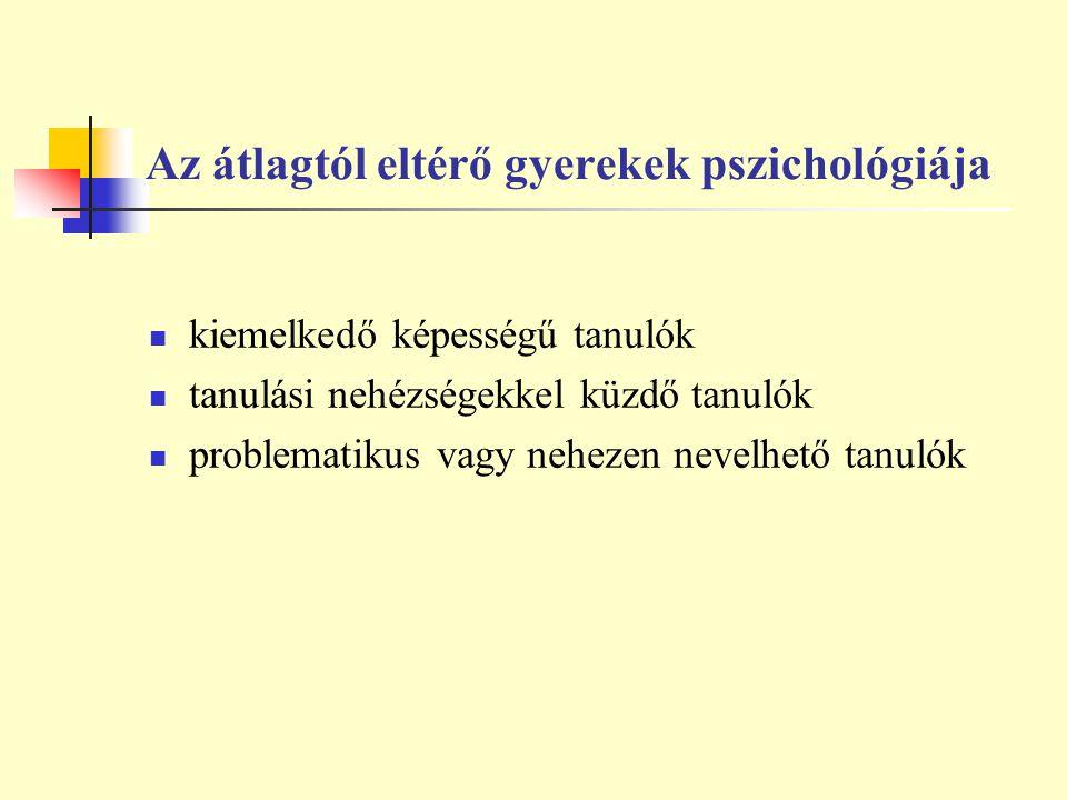 Az átlagtól eltérő gyerekek pszichológiája