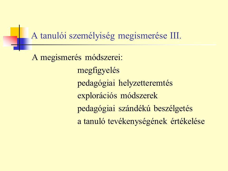 A tanulói személyiség megismerése III.