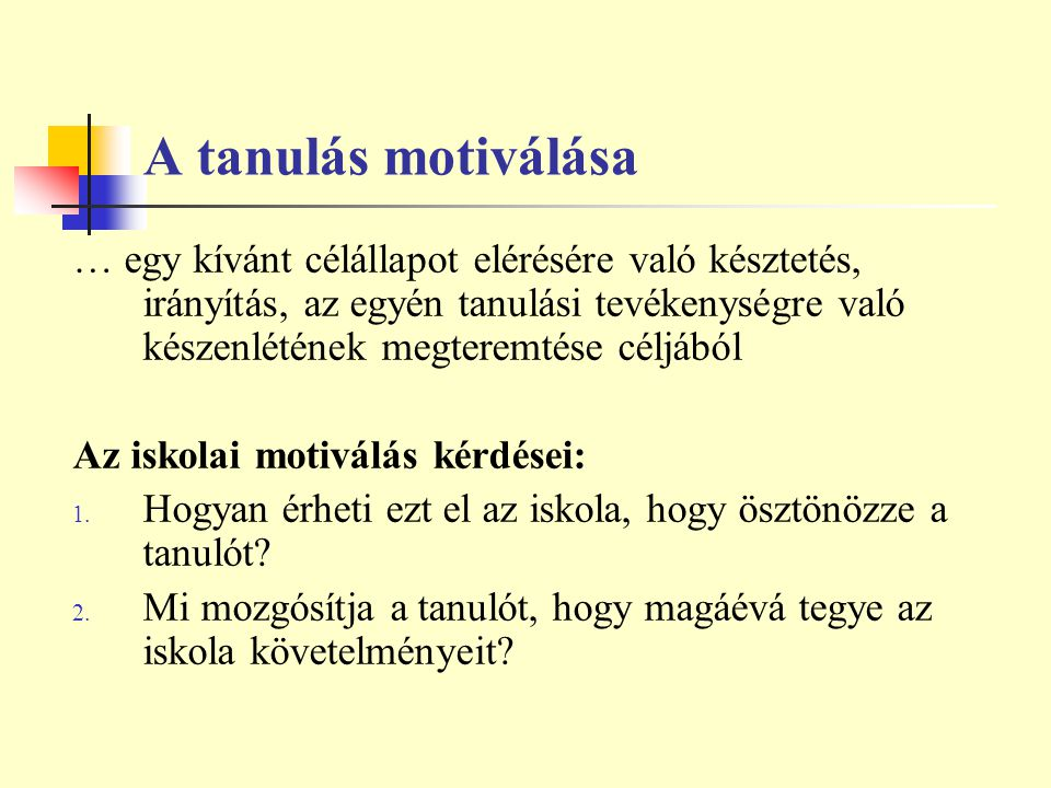 A tanulás motiválása