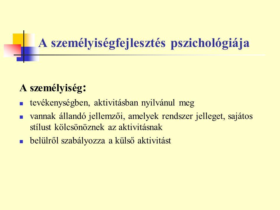 A személyiségfejlesztés pszichológiája