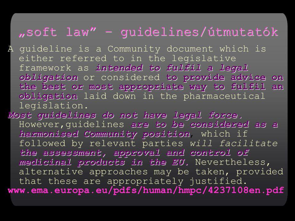 """soft law – guidelines/útmutatók"