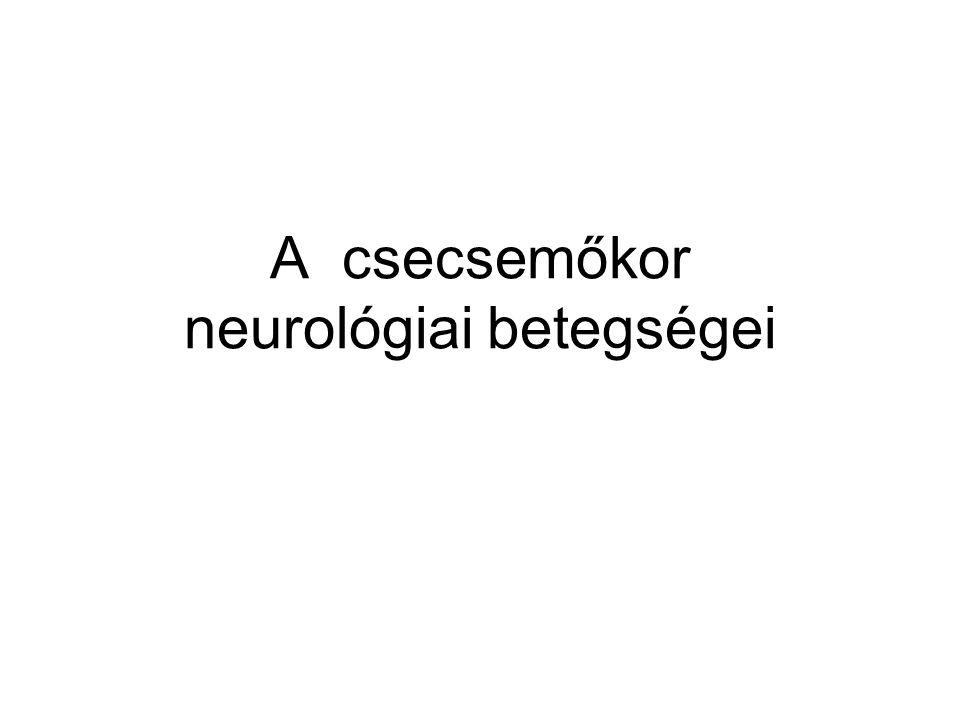 A csecsemőkor neurológiai betegségei