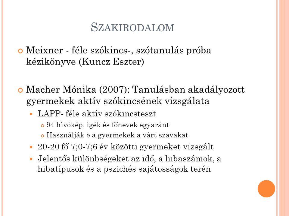 Szakirodalom Meixner - féle szókincs-, szótanulás próba kézikönyve (Kuncz Eszter)