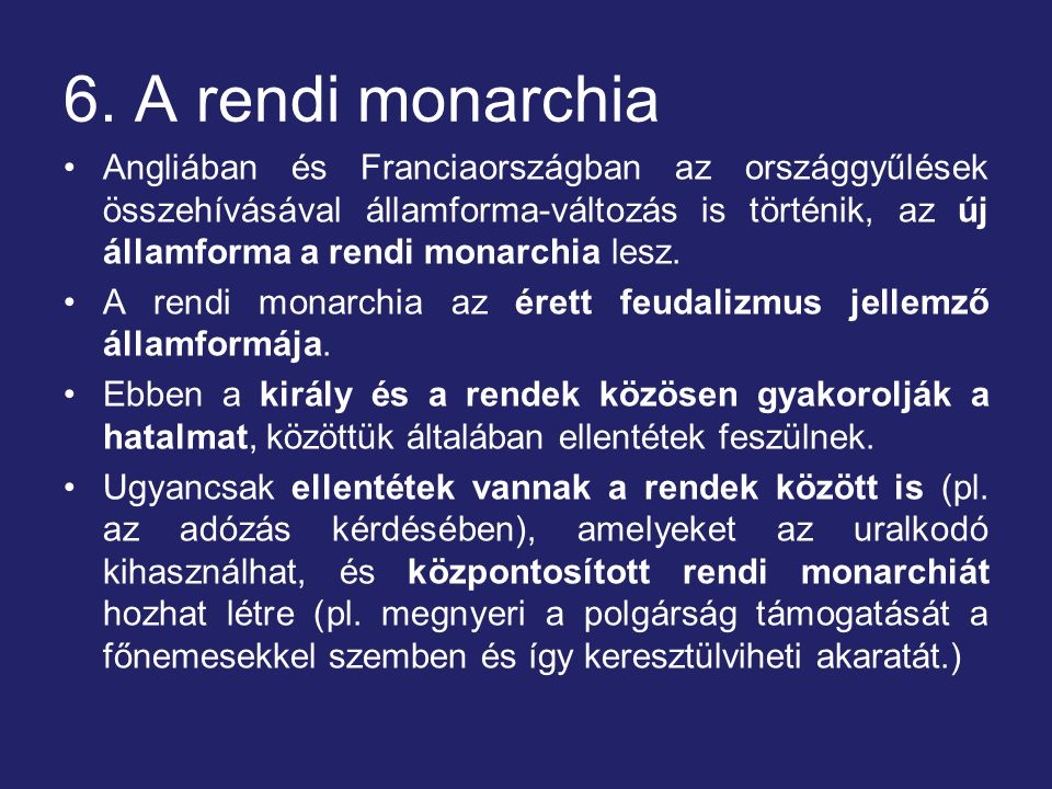 6. A rendi monarchia