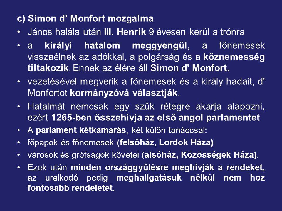 c) Simon d' Monfort mozgalma