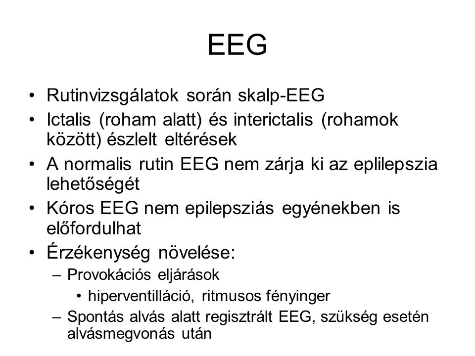 EEG Rutinvizsgálatok során skalp-EEG