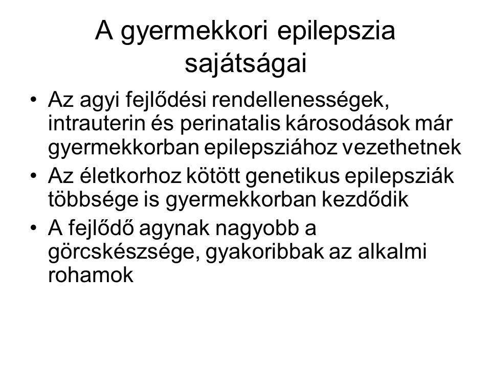 A gyermekkori epilepszia sajátságai