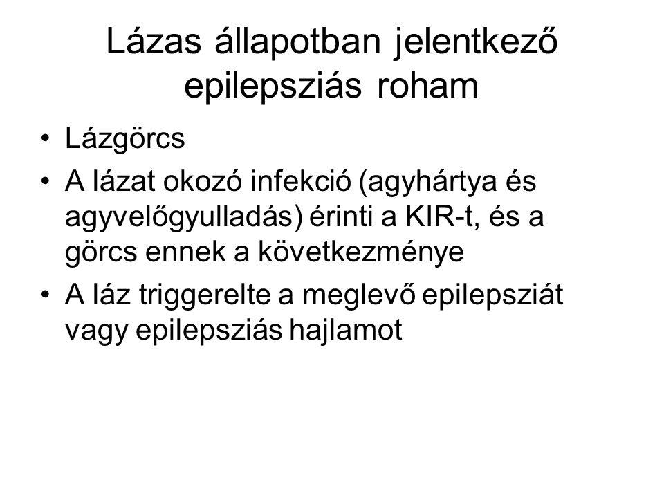 Lázas állapotban jelentkező epilepsziás roham