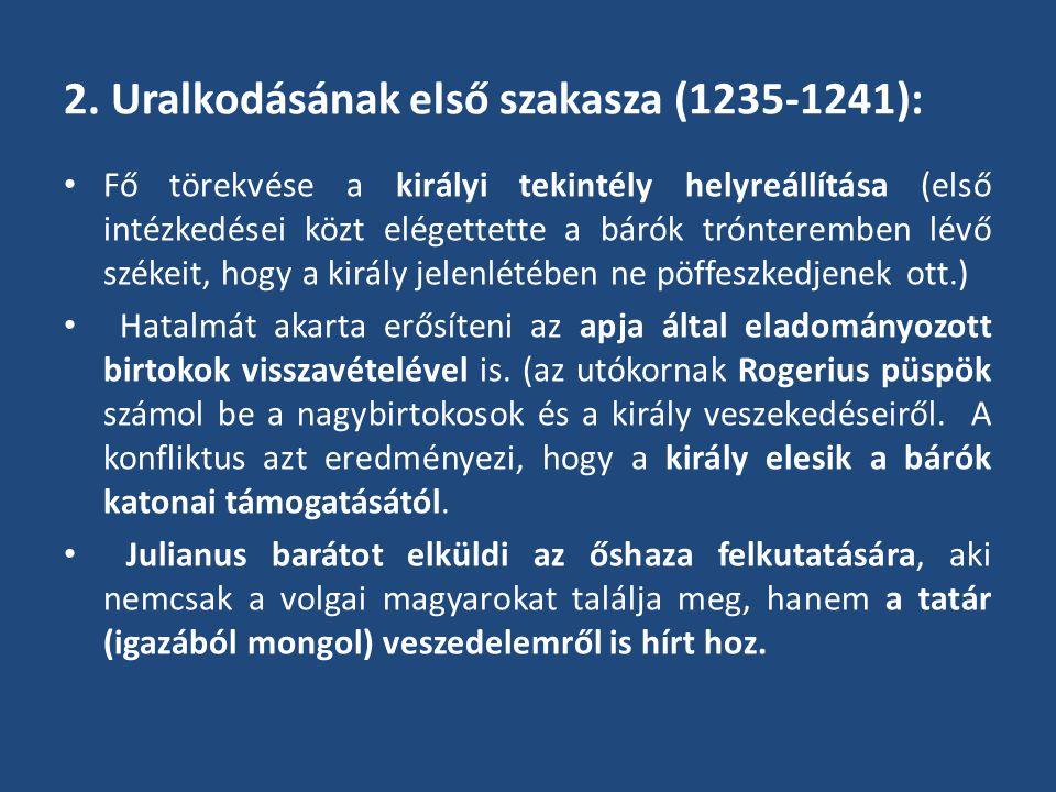 2. Uralkodásának első szakasza (1235-1241):