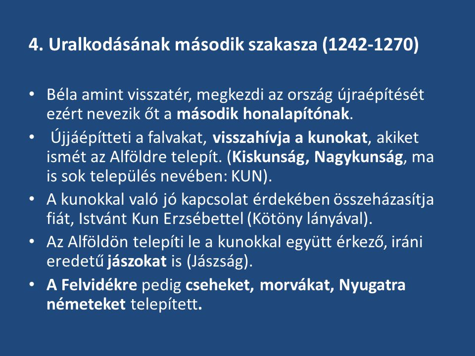 4. Uralkodásának második szakasza (1242-1270)