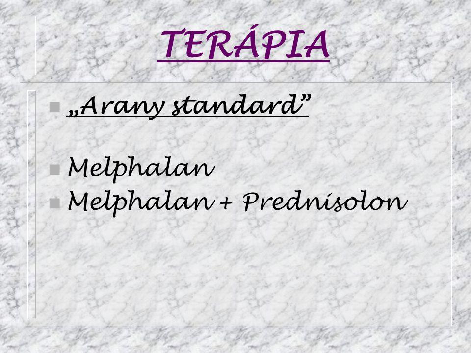"TERÁPIA ""Arany standard Melphalan Melphalan + Prednisolon"