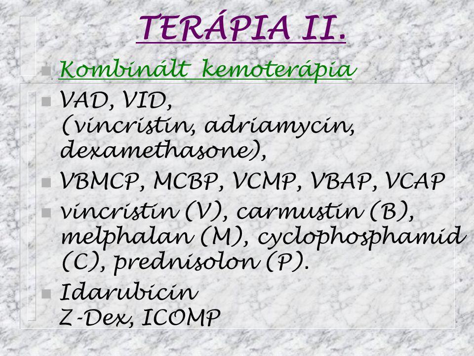 TERÁPIA II. Kombinált kemoterápia