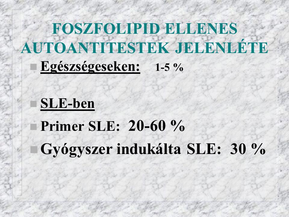 FOSZFOLIPID ELLENES AUTOANTITESTEK JELENLÉTE