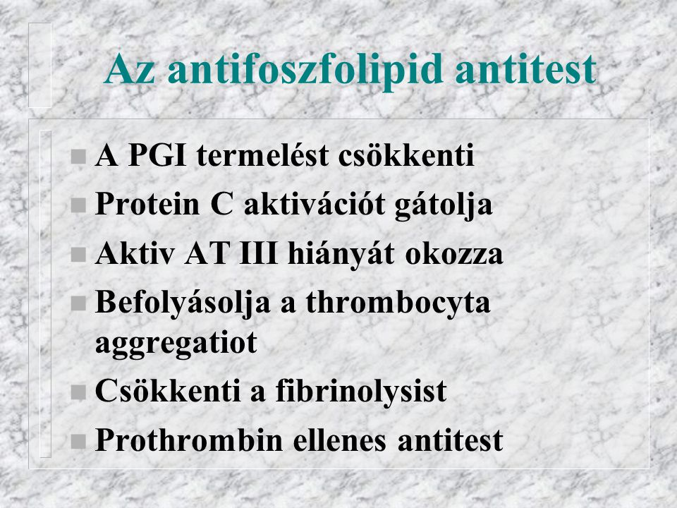 Az antifoszfolipid antitest