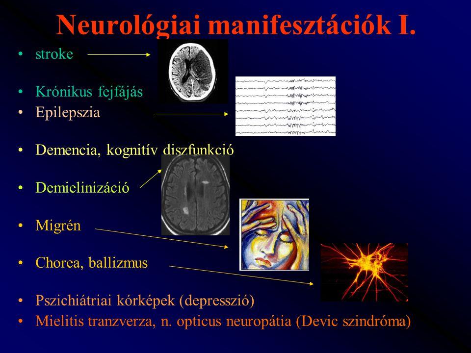 Neurológiai manifesztációk I.