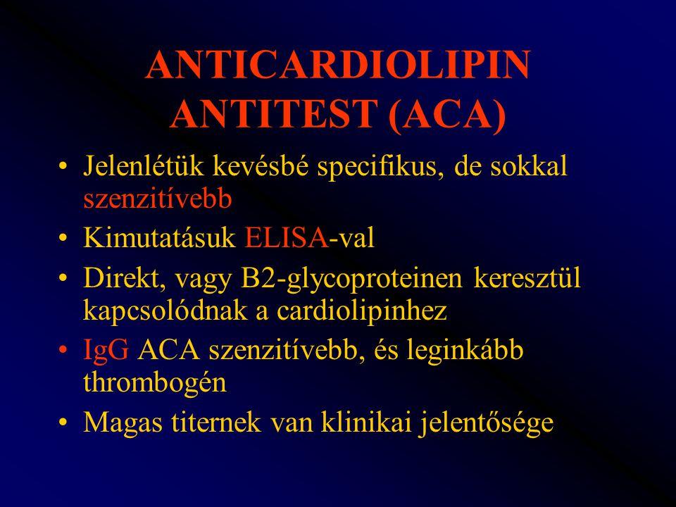 ANTICARDIOLIPIN ANTITEST (ACA)