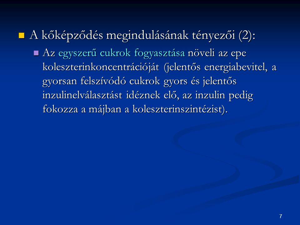 A kőképződés megindulásának tényezői (2):