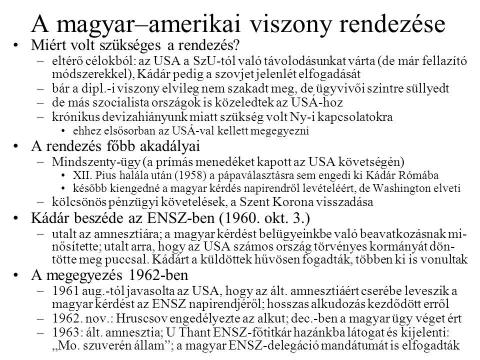 A magyar–amerikai viszony rendezése