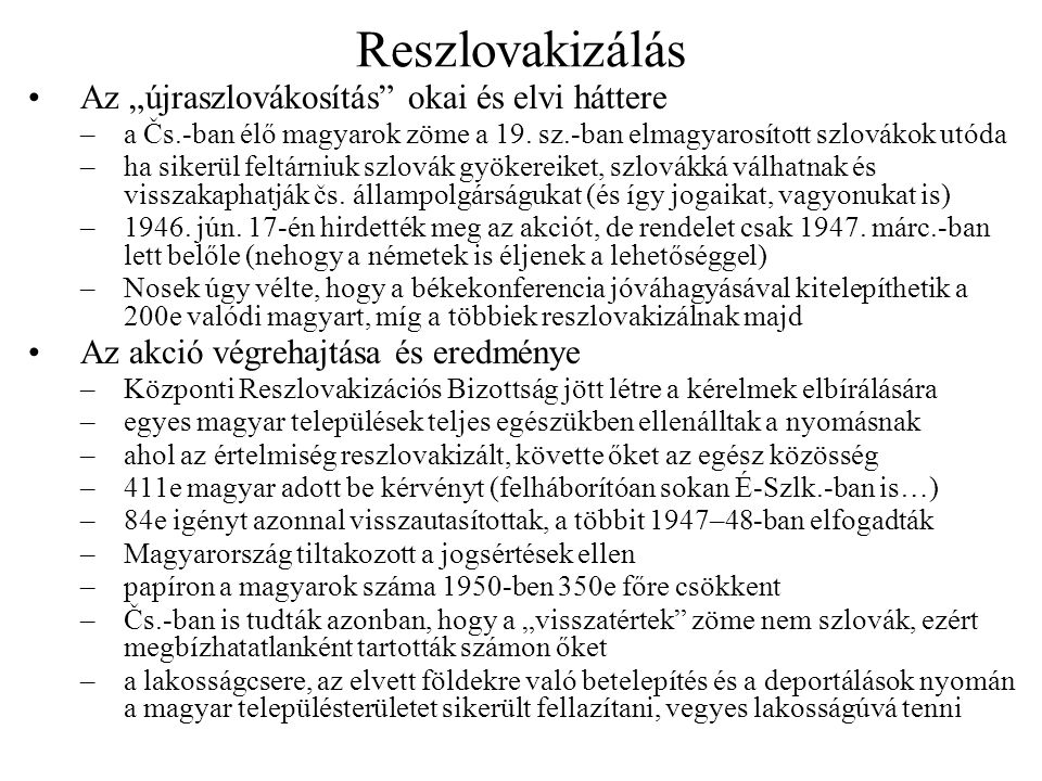 """Reszlovakizálás Az """"újraszlovákosítás okai és elvi háttere"""