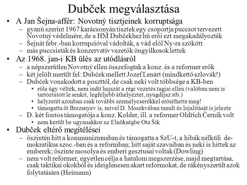 Dubček megválasztása A Jan Šejna-affér: Novotný tisztjeinek korruptsága.