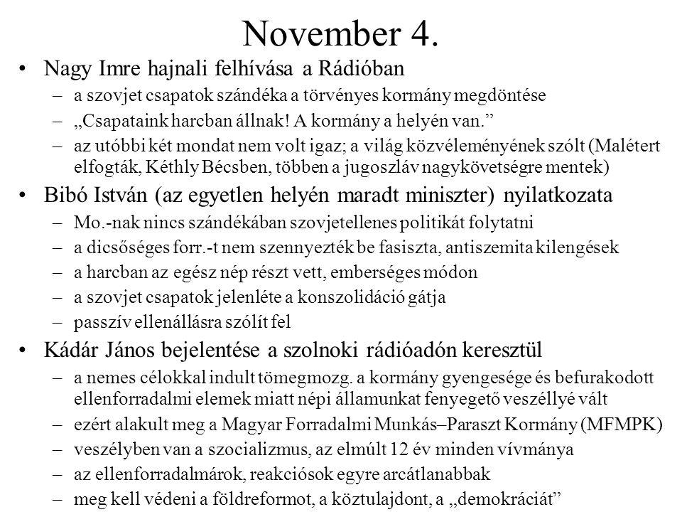 November 4. Nagy Imre hajnali felhívása a Rádióban