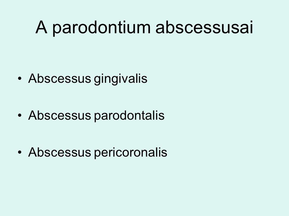 A parodontium abscessusai